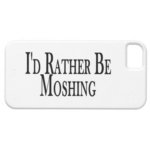 Rather Be Moshing iPhone 5 Cover