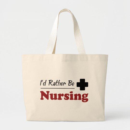 Rather Be Nursing Large Tote Bag