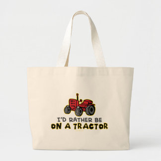 Rather Be On A Tractor Large Tote Bag