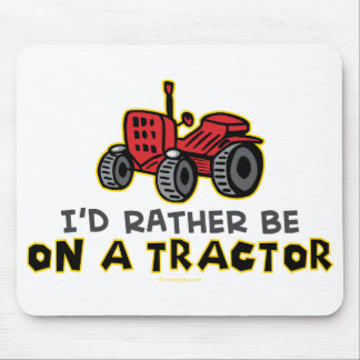 Rather Be On A Tractor Mouse Pad