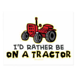 Rather Be On A Tractor Postcard