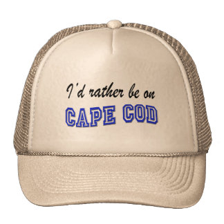 Rather be on Cape Cod Trucker Hat