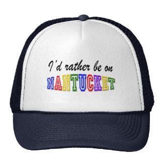 Rather be on Nantucket Trucker Hat