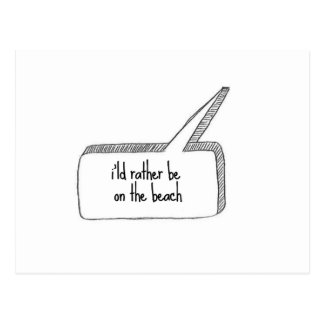 Rather be on the Beach Postcard