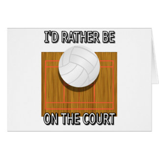 Rather Be on the Court (Volleyball).png Greeting Card