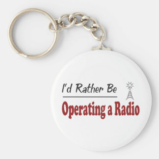 Rather Be Operating a Radio Basic Round Button Keychain