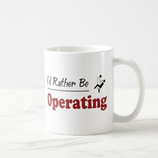 Rather Be Operating Coffee Mug