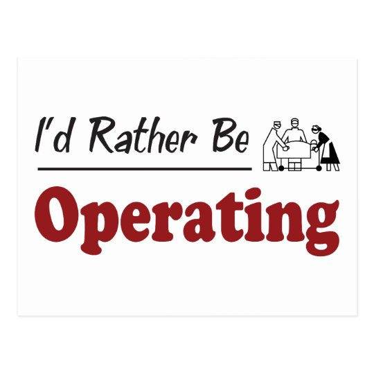 Rather Be Operating Postcard