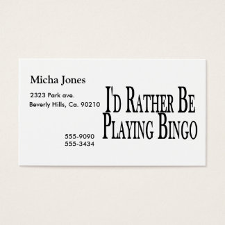 rather Be Playing Bingo Business Card