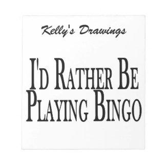 rather Be Playing Bingo Notepad