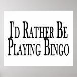 rather Be Playing Bingo Print