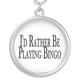 rather Be Playing Bingo Round Pendant Necklace