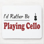 Rather Be Playing Cello Mouse Mat
