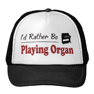 Rather Be Playing Organ Trucker Hat