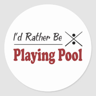 Rather Be Playing Pool Round Stickers