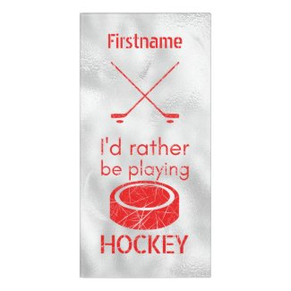 Rather be playing - red ice hockey door sign