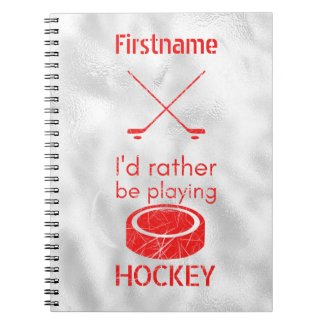 rather be playing - red ice hockey notebook