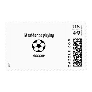 Rather Be Playing Soccer Stamp