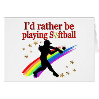 RATHER BE PLAYING SOFTBALL CARD