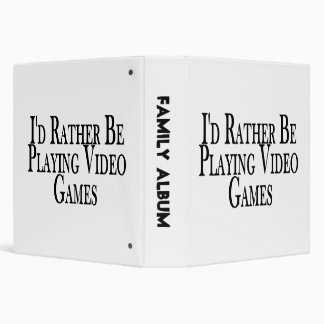 Rather Be Playing Video Games Vinyl Binders
