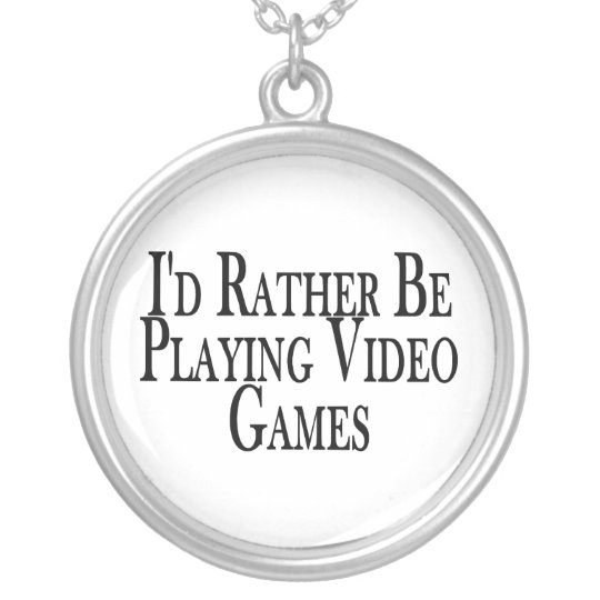 Rather Be Playing Video Games Silver Plated Necklace