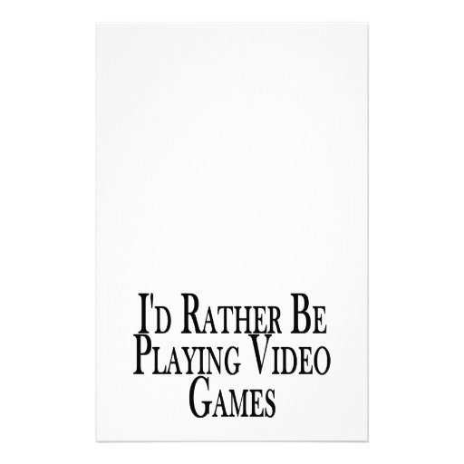 Rather Be Playing Video Games Customized Stationery