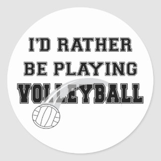 Rather Be Playing Volleyball Classic Round Sticker
