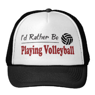 Rather Be Playing Volleyball Hats