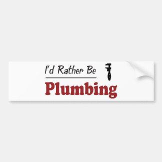 Rather Be Plumbing Bumper Sticker