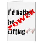 Rather be Powerliftingt Card