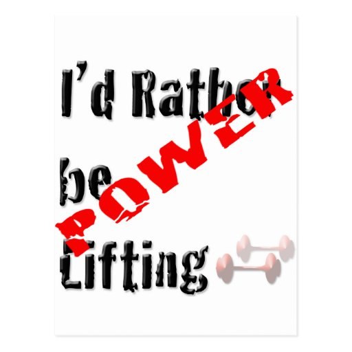 Rather be Powerliftingt Post Cards