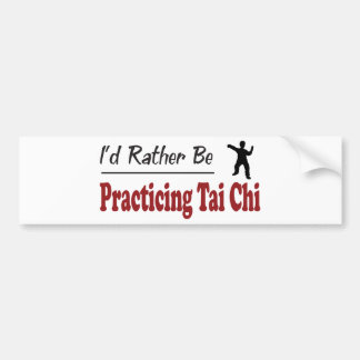 Rather Be Practicing Tai Chi Bumper Sticker