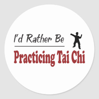 Rather Be Practicing Tai Chi Classic Round Sticker