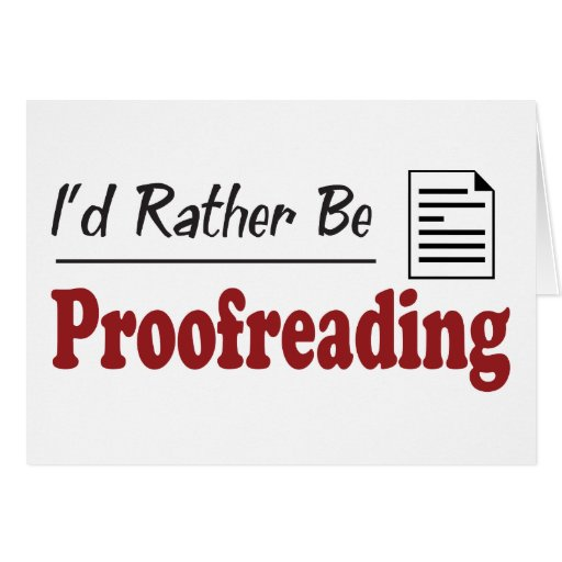 Rather Be Proofreading Card