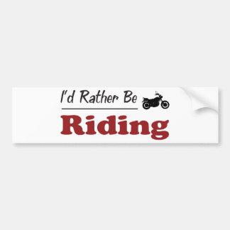 Rather Be Riding Car Bumper Sticker