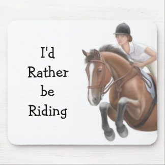 Rather be Riding Equestrian Mousepad