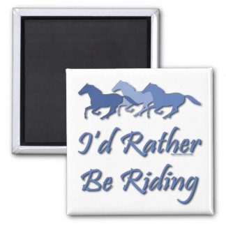 Rather Be Riding - Horse Saying 2 Inch Square Magnet
