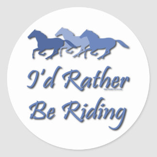 Rather Be Riding - Horse Saying Classic Round Sticker