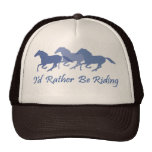 Rather Be Riding - Horse Saying Trucker Hat
