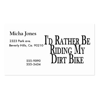Rather Be Riding My Dirt Bike Business Card