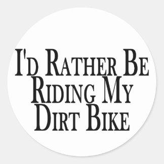 Rather Be Riding My Dirt Bike Sticker