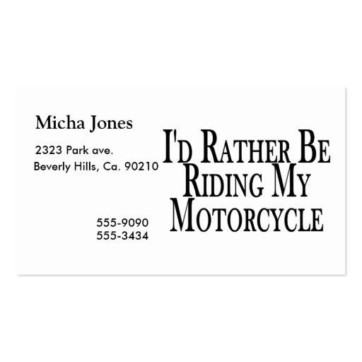 Rather Be Riding My Motorcycle Business Card Templates