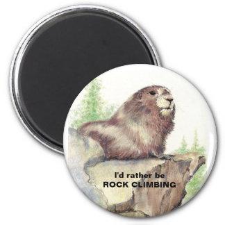 Rather be Rock Climbing Fun Quote Marmot Animal Magnet