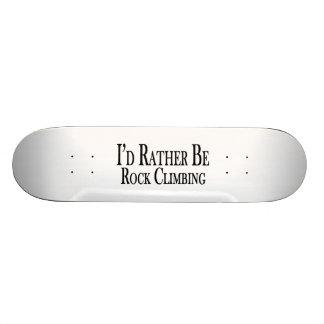 Rather Be Rock Climbing Skateboard Deck