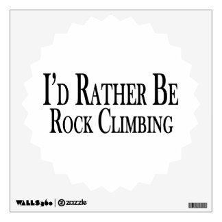 Rather Be Rock Climbing Wall Sticker