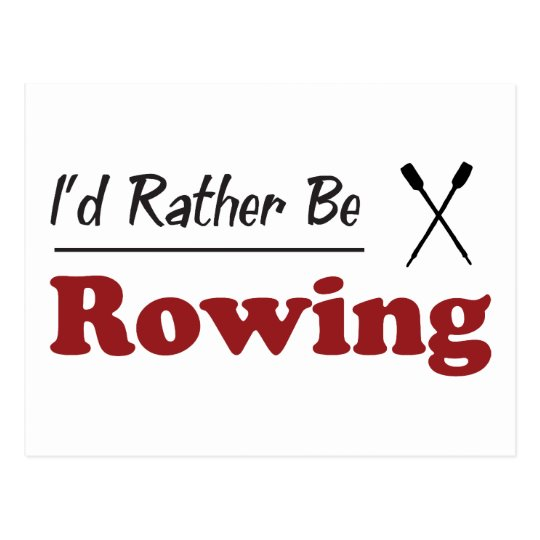 Rather Be Rowing Postcard