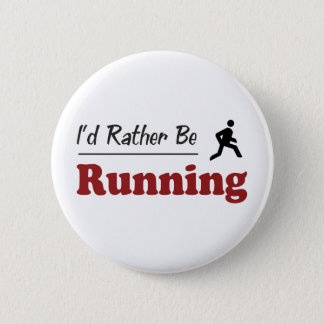 Rather Be Running Pinback Button