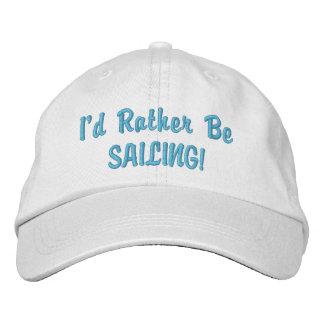 Rather be Sailing CAP Embroidered Baseball Cap