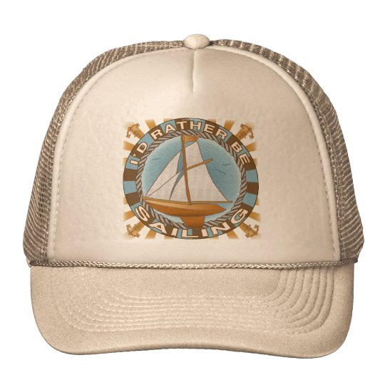 Rather Be Sailing Sailboat Trucker Hat