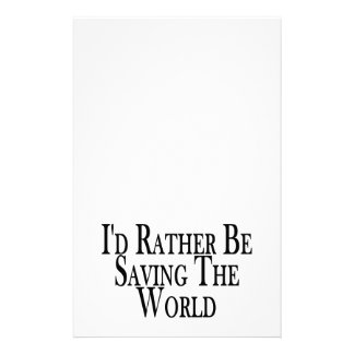 Rather Be Saving The World Stationery Design